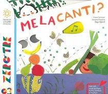Melacanti? - con CD - Chiara Carminati | Libro | Itacalibri
