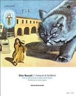 I miracoli di Val Morel - Dino Buzzati   Libro   Itacalibri