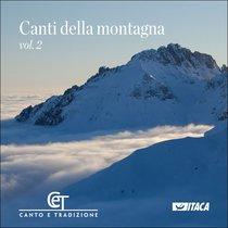 Canti della montagna Vol. 2 - Coro CET | CD | Itacalibri