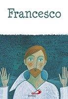 Francesco - Maria Loretta Giraldo | Libro | Itacalibri