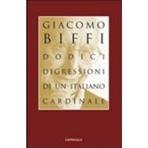 Dodici digressioni di un italiano cardinale - Giacomo Biffi | Libro | Itacalibri