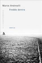 Freddo dentro - Marco Andreolli   Libro   Itacalibri