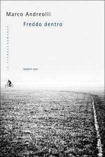 Freddo dentro - Marco Andreolli | Libro | Itacalibri