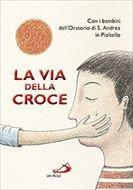 La Via della Croce - AA.VV. | Libro | Itacalibri