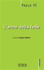 L' anno della fede - Paolo VI | Libro | Itacalibri