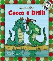 Cocco e Drilli. Con CD audio - AA.VV. | Libro | Itacalibri