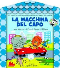 La macchina del capo. Con CD audio - Laura Marcora | Libro | Itacalibri