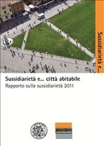 Sussidiarietà e... città abitabile: Rapporto sulla sussidiarietà 2011. AA.VV. | Libro | Itacalibri