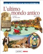 La Chiesa e la sua storia, vol. 3: L'ultimo mondo antico: dal 381 al 600. AA.VV. | Libro | Itacalibri
