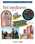 La Chiesa e la sua storia, vol. 5: Nel Medioevo: dal 900 al 1300. AA.VV. | Libro | Itacalibri