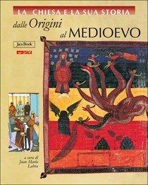 La Chiesa e la sua storia, cofanetto 1:  Dalle origini al Medioevo: volumi 1-5. AA.VV. | Libro | Itacalibri