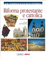 La Chiesa e la sua storia, vol. 7: Riforma protestante e cattolica: dal 1500 al 1700. AA.VV. | Libro | Itacalibri