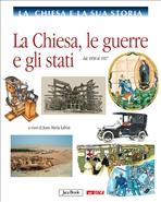 La Chiesa e la sua storia, vol. 9: La Chiesa, le guerre e gli stati: dal 1850 al 1917. AA.VV. | Libro | Itacalibri