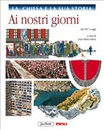 La Chiesa e la sua storia, vol. 10: Ai nostri giorni: dal 1917 a oggi. AA.VV. | Libro | Itacalibri
