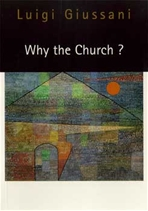 Why the church? - Luigi Giussani | Libro | Itacalibri
