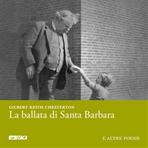 La ballata di Santa Barbara: e altre poesie. Gilbert Keith Chesterton | Libro | Itacalibri