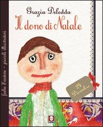 Il dono di Natale - Grazia Deledda | Libro | Itacalibri