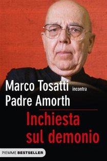 Inchiesta sul demonio - Marco Tosatti, Gabriele Amorth   Libro   Itacalibri
