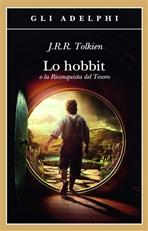 Lo Hobbit: o la Riconquista del Tesoro. J.R.R. Tolkien | Libro | Itacalibri