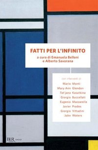 Fatti per l'infinito - Emanuela Belloni, Alberto Savorana | Libro | Itacalibri
