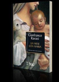 Un mese con Maria - Gianfranco Ravasi   Libro   Itacalibri