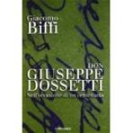 Don Giuseppe Dossetti: Nell'occasione di un centenario. Giacomo Biffi | Libro | Itacalibri