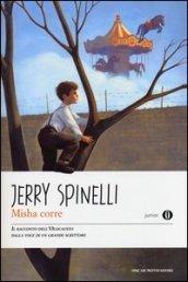 Misha corre - Jerry Spinelli | Libro | Itacalibri