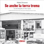Se anche la terra trema - Mattia Ferraresi | Libro | Itacalibri
