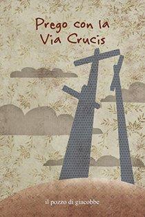 Prego con la via crucis - Francesca Fabris | Libro | Itacalibri