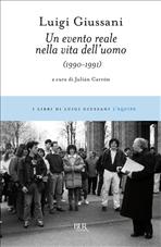 Un evento reale nella vita dell'uomo: 1990-1991. Luigi Giussani | Libro | Itacalibri