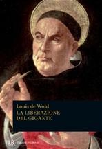 La liberazione del gigante - Louis de Wohl | Libro | Itacalibri
