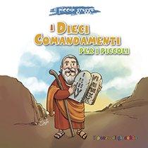 I dieci comandamenti per i piccoli - Elena Pascoletti | Libro | Itacalibri