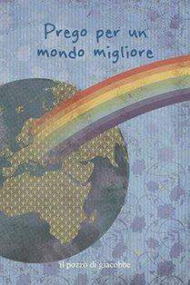 Prego per un mondo migliore - Francesca Fabris | Libro | Itacalibri