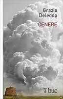Cenere - Grazia Deledda | Libro | Itacalibri
