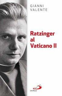 Ratzinger al Vaticano II - Gianni Valente | Libro | Itacalibri