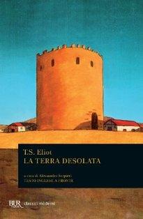 La terra desolata - Thomas Stearn Eliot | Libro | Itacalibri