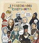 I personaggi della cristianità - Silvia Vecchini | Libro | Itacalibri