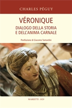 Véronique: Dialogo della storia e dell'anima carnale. Charles Péguy | Libro | Itacalibri