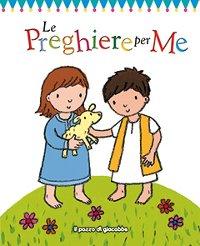 Le preghiere per me - Christina Goodings | Libro | Itacalibri