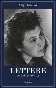 Lettere (1941-1943): Edizione integrale. Etty Hillesum | Libro | Itacalibri