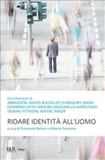 Ridare identità all'uomo - Emanuela Belloni, Alberto Savorana | Libro | Itacalibri