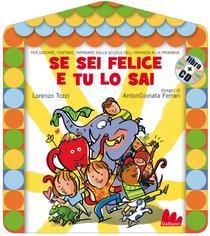 Se sei felice e tu lo sai. Con CD audio - Lorenzo Tozzi | Libro | Itacalibri