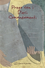 Prego con i dieci comandamenti - Francesca Fabris | Libro | Itacalibri
