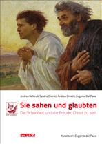 Sie sahen und glaubten: Sie Schönheit und die Freude, Christ zu sein. AA.VV. | Libro | Itacalibri