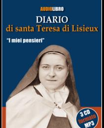 "Diario di santa Teresa di Lisieux: ""I miei pensieri""<br>Audiolibro</br>. Teresa di Lisieux | Libro | Itacalibri"