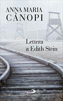 Lettera a Edith Stein - Anna Maria Cànopi | Libro | Itacalibri