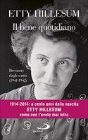 Il bene quotidiano: Breviario dagli scritti (1941-1942). Etty Hillesum | Libro | Itacalibri