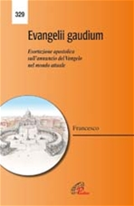 Evangelii gaudium: Esortazione apostolica sull'annuncio del Vangelo nel mondo attuale. Papa Francesco (Jorge Mario Bergoglio) | Libro | Itacalibri