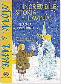 L'incredibile storia di Lavinia - Bianca Pitzorno | Libro | Itacalibri