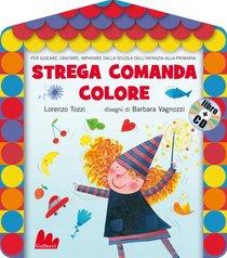 Strega comanda colore. Con CD audio - Lorenzo Tozzi | Libro | Itacalibri
